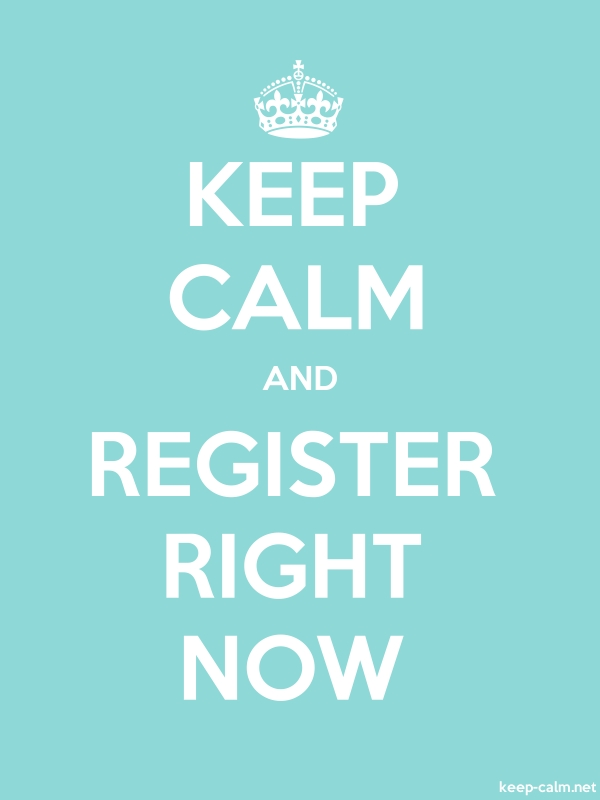 KEEP CALM AND REGISTER RIGHT NOW - white/lightblue - Default (600x800)