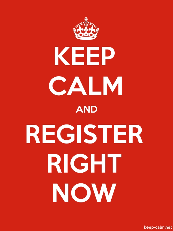 KEEP CALM AND REGISTER RIGHT NOW - white/red - Default (600x800)