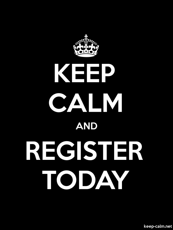 KEEP CALM AND REGISTER TODAY - white/black - Default (600x800)