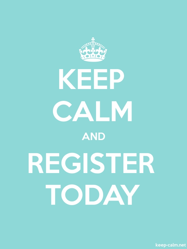 KEEP CALM AND REGISTER TODAY - white/lightblue - Default (600x800)