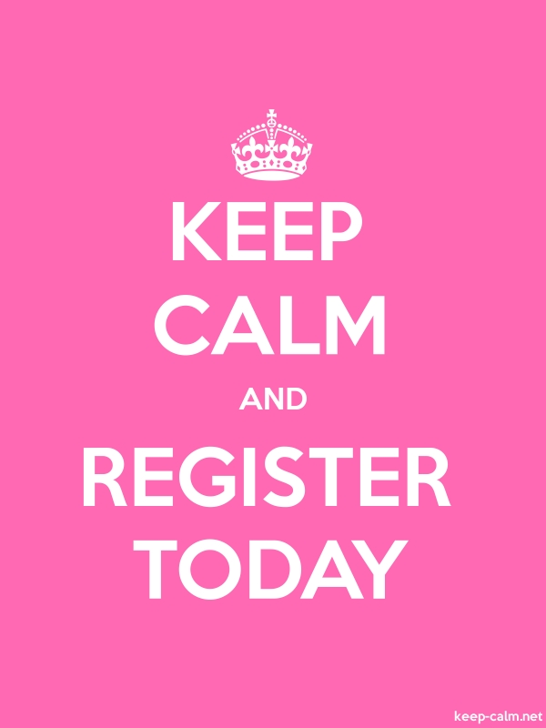 KEEP CALM AND REGISTER TODAY - white/pink - Default (600x800)