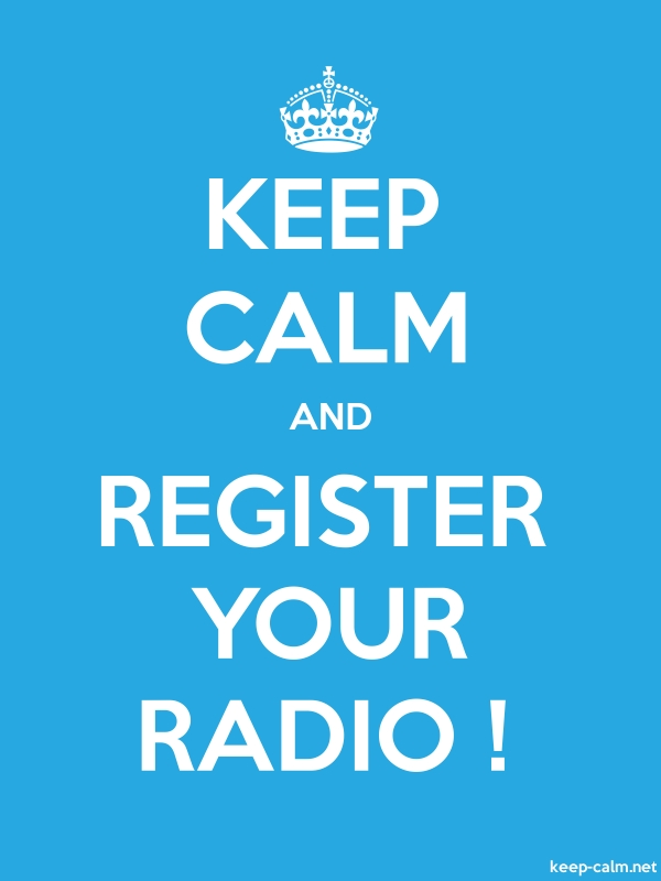 KEEP CALM AND REGISTER YOUR RADIO ! - white/blue - Default (600x800)