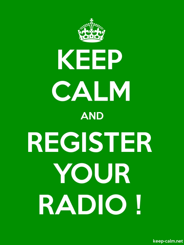 KEEP CALM AND REGISTER YOUR RADIO ! - white/green - Default (600x800)