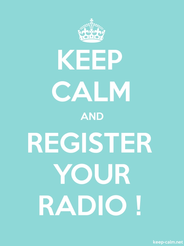 KEEP CALM AND REGISTER YOUR RADIO ! - white/lightblue - Default (600x800)