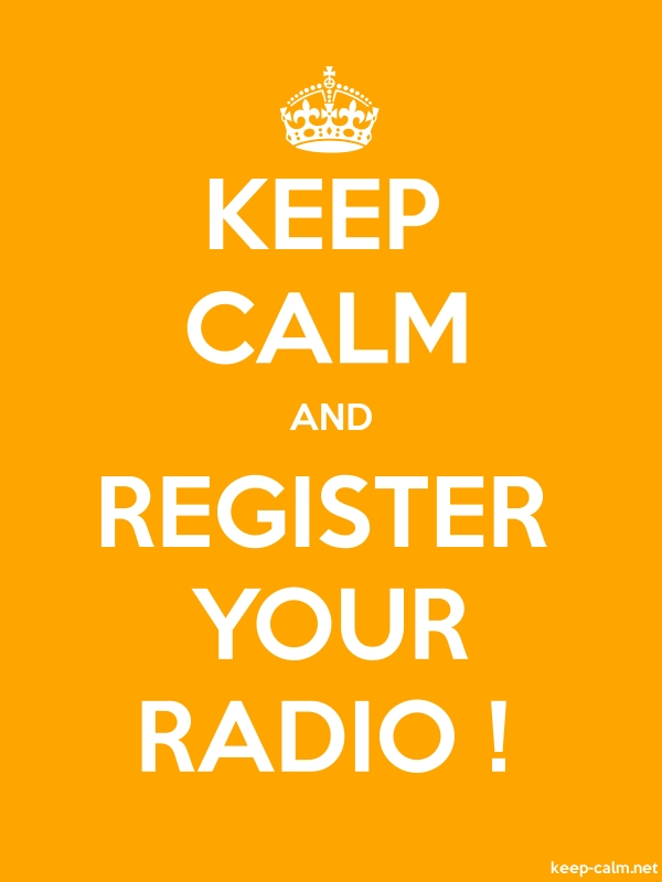KEEP CALM AND REGISTER YOUR RADIO ! - white/orange - Default (600x800)
