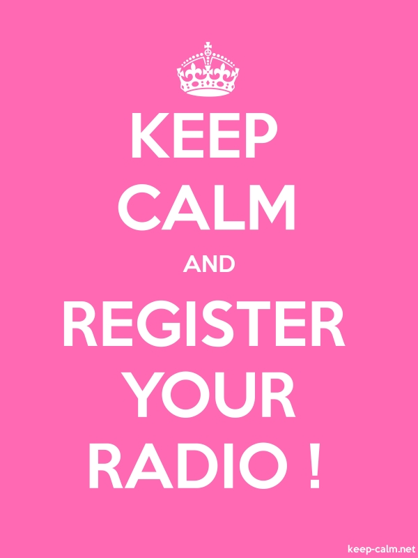 KEEP CALM AND REGISTER YOUR RADIO ! - white/pink - Default (600x800)