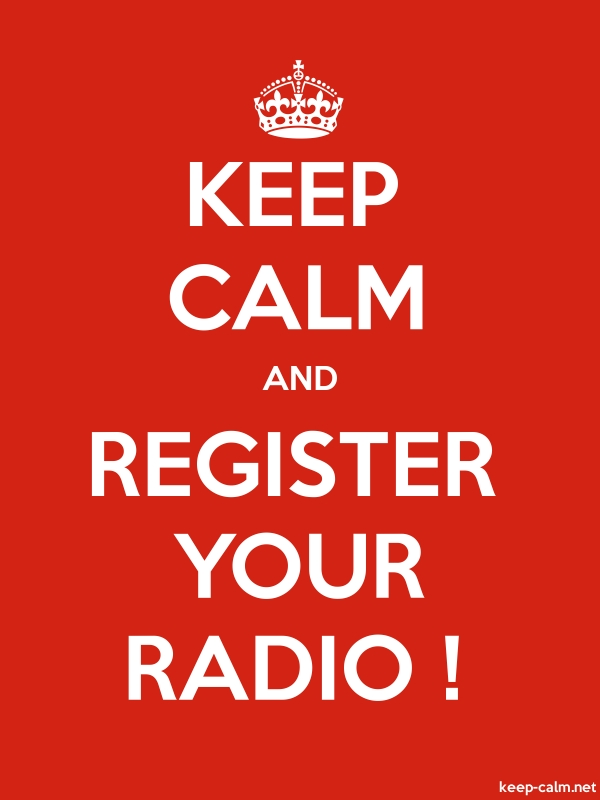 KEEP CALM AND REGISTER YOUR RADIO ! - white/red - Default (600x800)