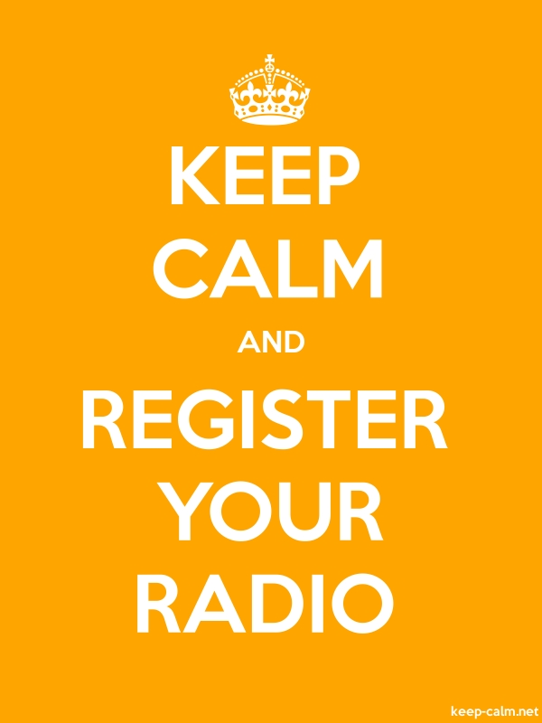 KEEP CALM AND REGISTER YOUR RADIO - white/orange - Default (600x800)
