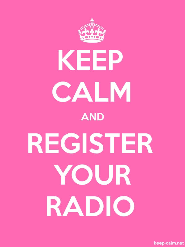 KEEP CALM AND REGISTER YOUR RADIO - white/pink - Default (600x800)