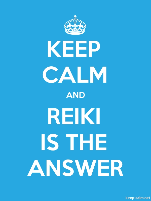 KEEP CALM AND REIKI IS THE ANSWER - white/blue - Default (600x800)