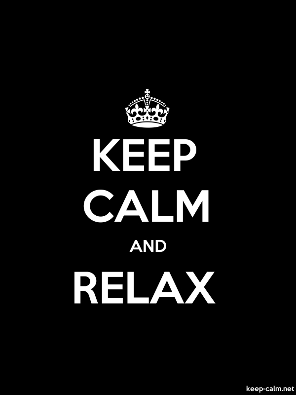 KEEP CALM AND RELAX - white/black - Default (600x800)