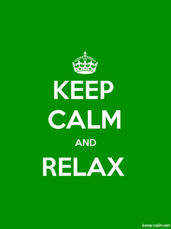 KEEP CALM AND RELAX - white/green - Default (600x800)