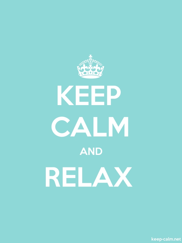 KEEP CALM AND RELAX - white/lightblue - Default (600x800)