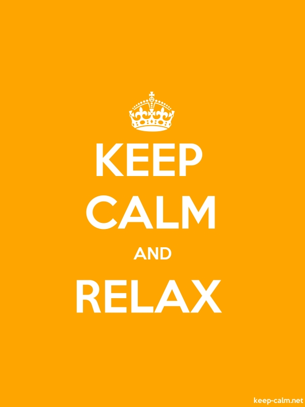 KEEP CALM AND RELAX - white/orange - Default (600x800)