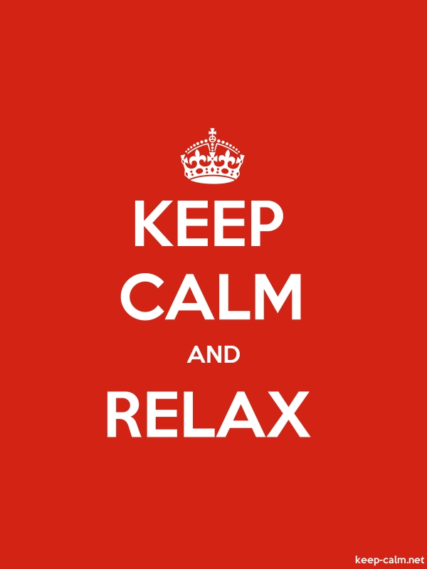 KEEP CALM AND RELAX - white/red - Default (600x800)