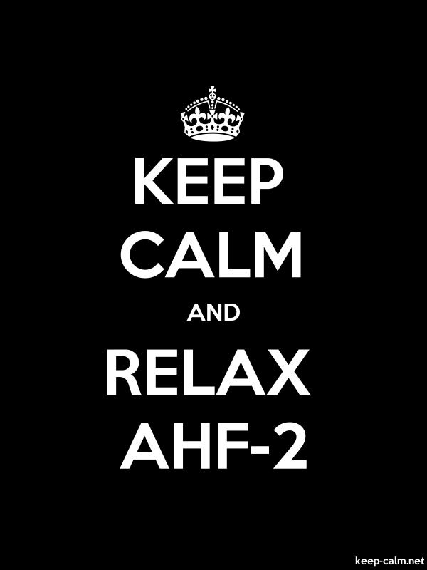 KEEP CALM AND RELAX AHF-2 - white/black - Default (600x800)