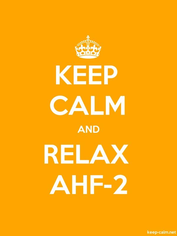KEEP CALM AND RELAX AHF-2 - white/orange - Default (600x800)