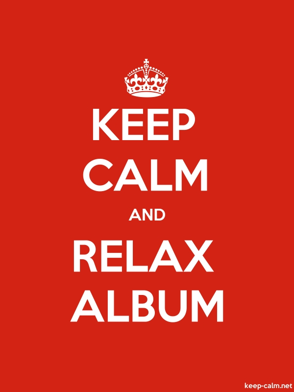 KEEP CALM AND RELAX ALBUM - white/red - Default (600x800)