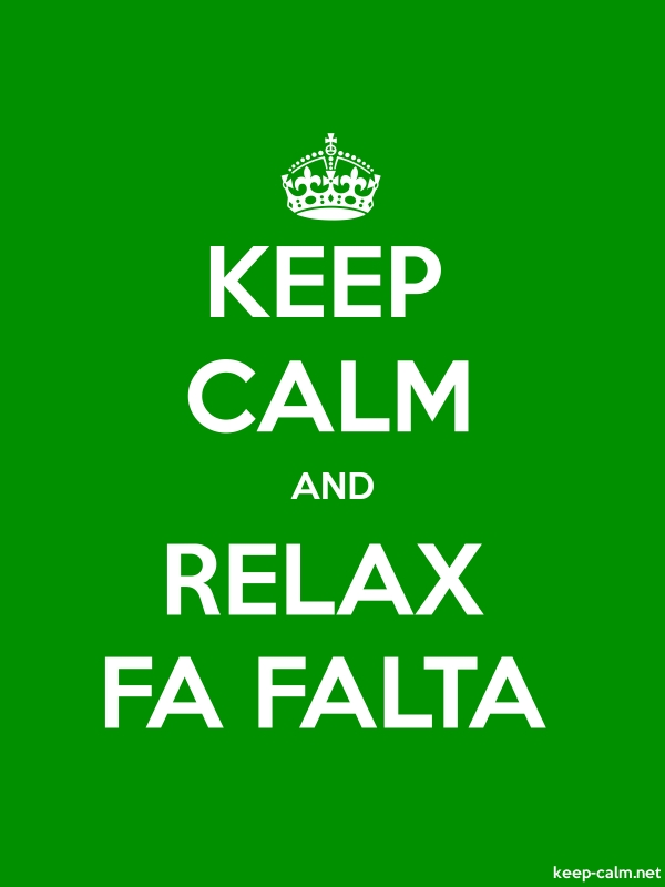 KEEP CALM AND RELAX FA FALTA - white/green - Default (600x800)
