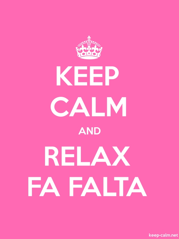 KEEP CALM AND RELAX FA FALTA - white/pink - Default (600x800)
