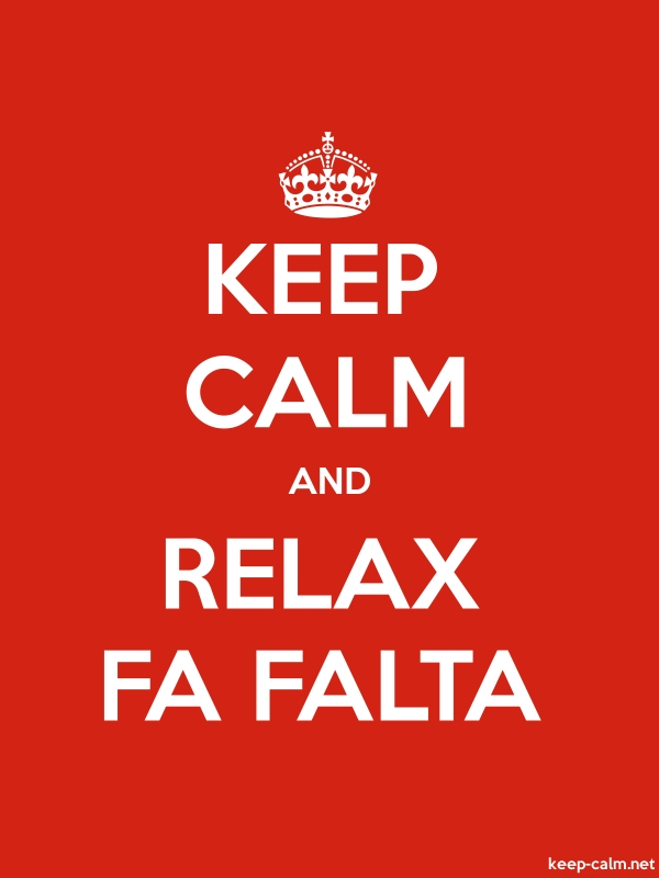 KEEP CALM AND RELAX FA FALTA - white/red - Default (600x800)