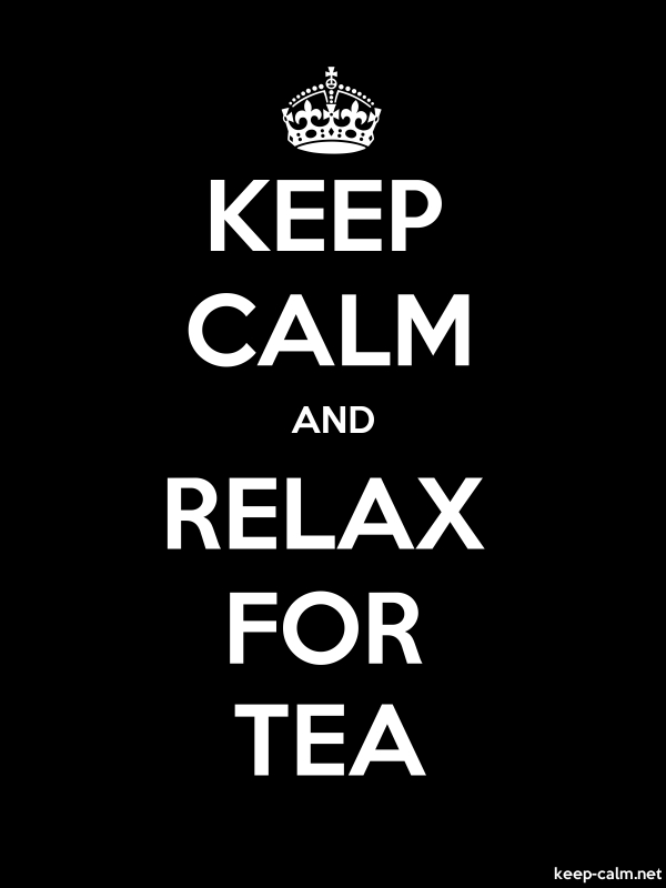 KEEP CALM AND RELAX FOR TEA - white/black - Default (600x800)