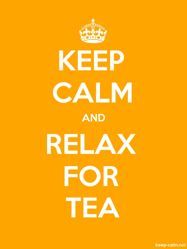 KEEP CALM AND RELAX FOR TEA - white/orange - Default (600x800)