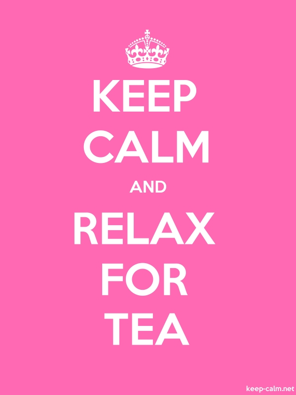 KEEP CALM AND RELAX FOR TEA - white/pink - Default (600x800)