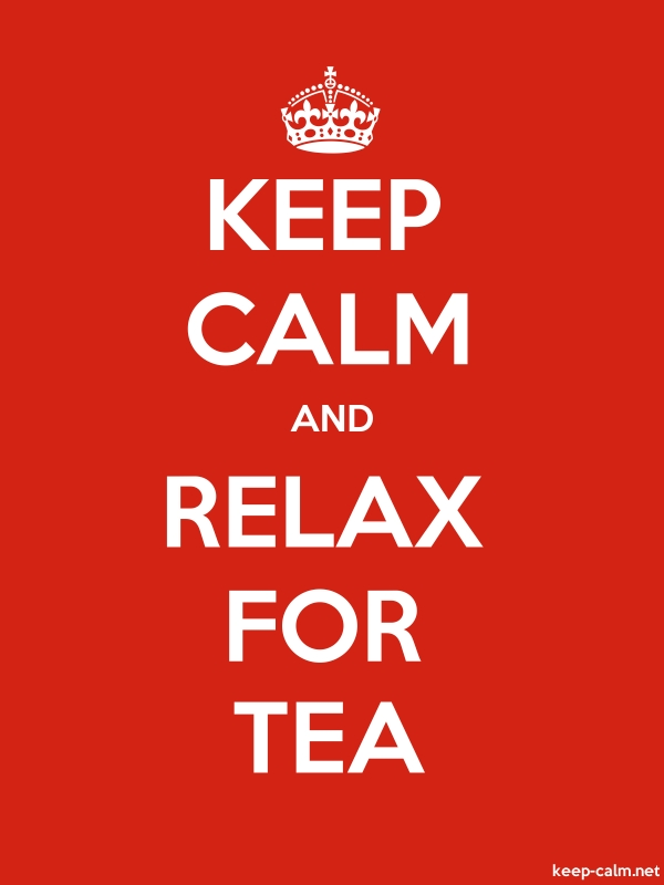 KEEP CALM AND RELAX FOR TEA - white/red - Default (600x800)