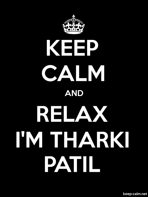 KEEP CALM AND RELAX I'M THARKI PATIL - white/black - Default (600x800)