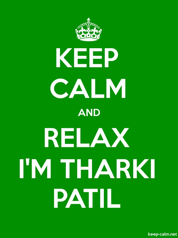 KEEP CALM AND RELAX I'M THARKI PATIL - white/green - Default (600x800)