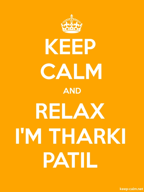KEEP CALM AND RELAX I'M THARKI PATIL - white/orange - Default (600x800)
