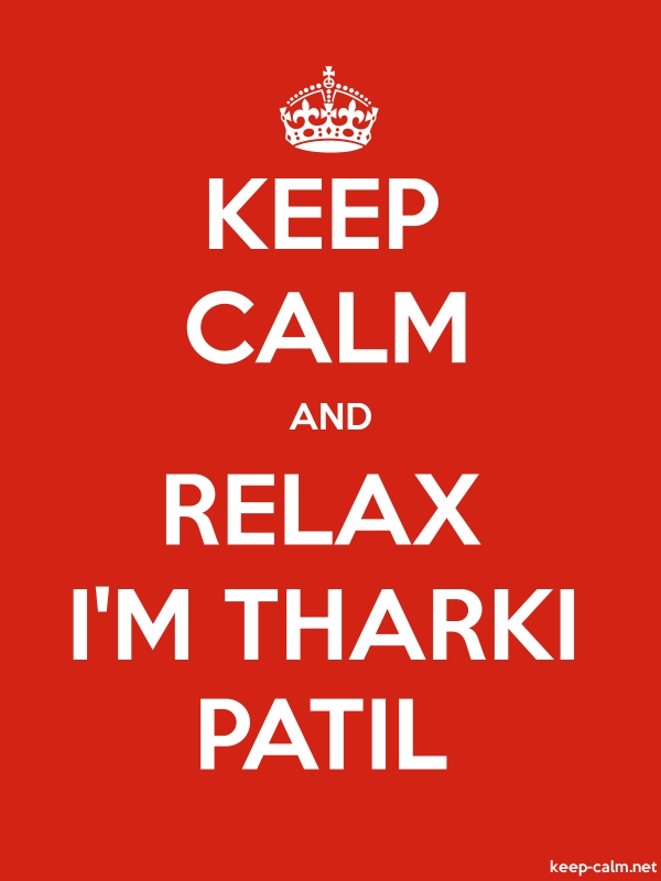 KEEP CALM AND RELAX I'M THARKI PATIL - white/red - Default (600x800)