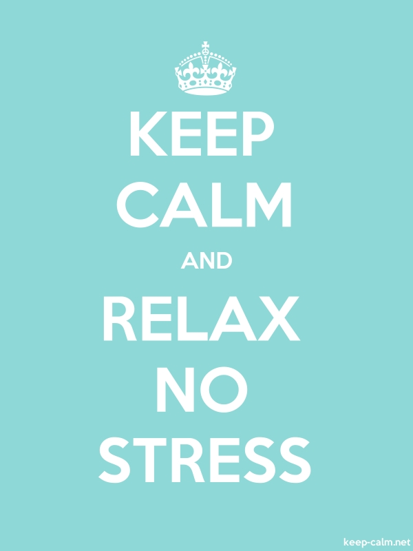KEEP CALM AND RELAX NO STRESS - white/lightblue - Default (600x800)