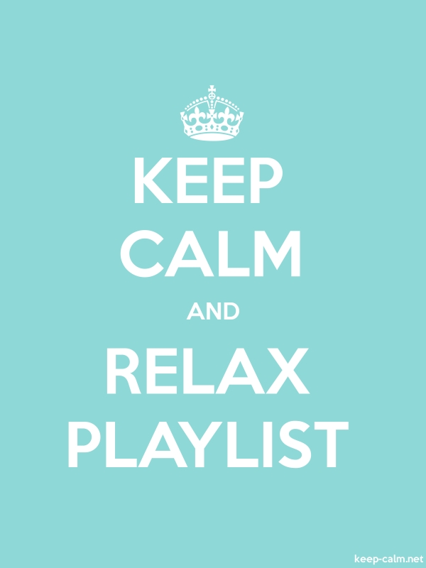 KEEP CALM AND RELAX PLAYLIST - white/lightblue - Default (600x800)