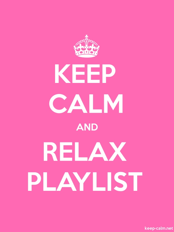 KEEP CALM AND RELAX PLAYLIST - white/pink - Default (600x800)