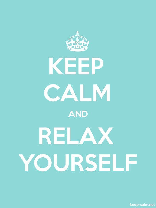 KEEP CALM AND RELAX YOURSELF - white/lightblue - Default (600x800)