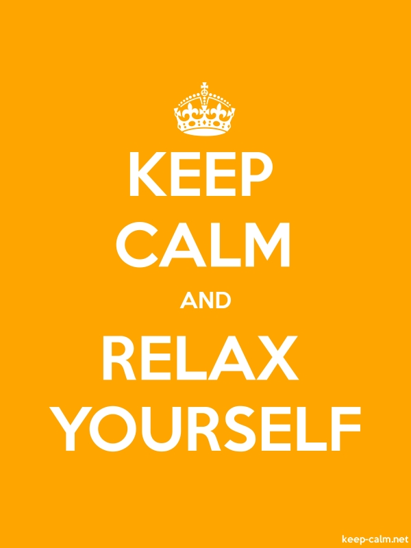 KEEP CALM AND RELAX YOURSELF - white/orange - Default (600x800)