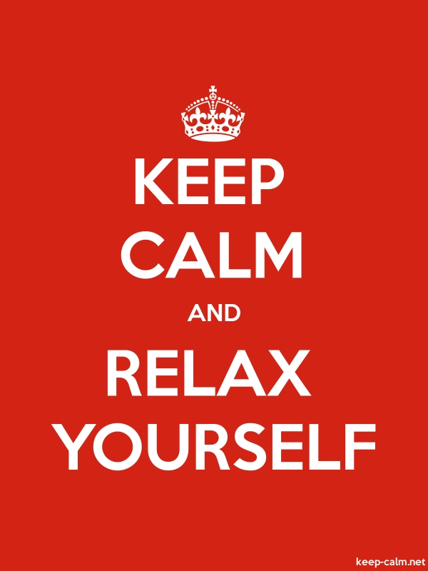 KEEP CALM AND RELAX YOURSELF - white/red - Default (600x800)