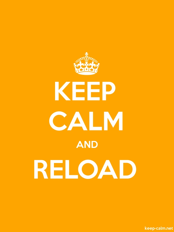 KEEP CALM AND RELOAD - white/orange - Default (600x800)