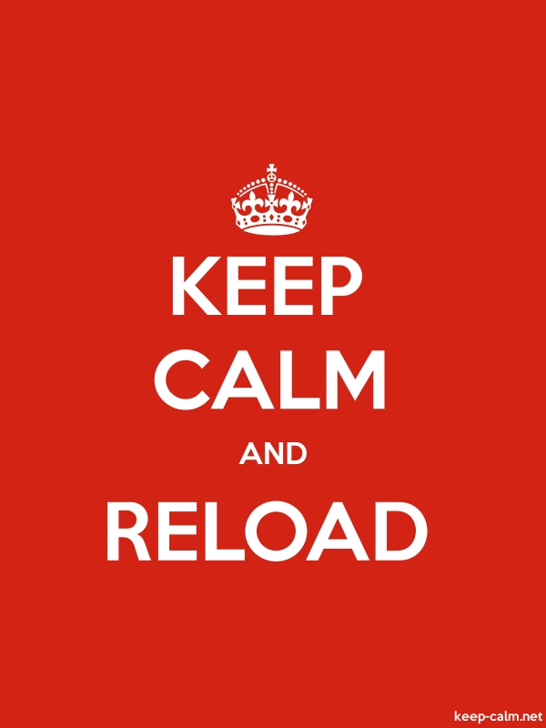 KEEP CALM AND RELOAD - white/red - Default (600x800)