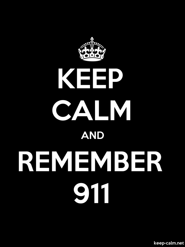 KEEP CALM AND REMEMBER 911 - white/black - Default (600x800)