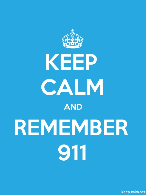KEEP CALM AND REMEMBER 911 - white/blue - Default (600x800)