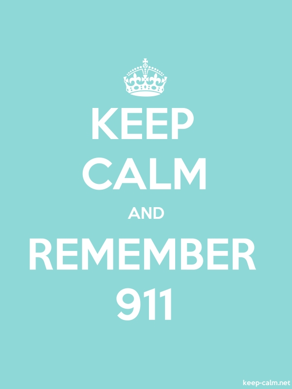 KEEP CALM AND REMEMBER 911 - white/lightblue - Default (600x800)