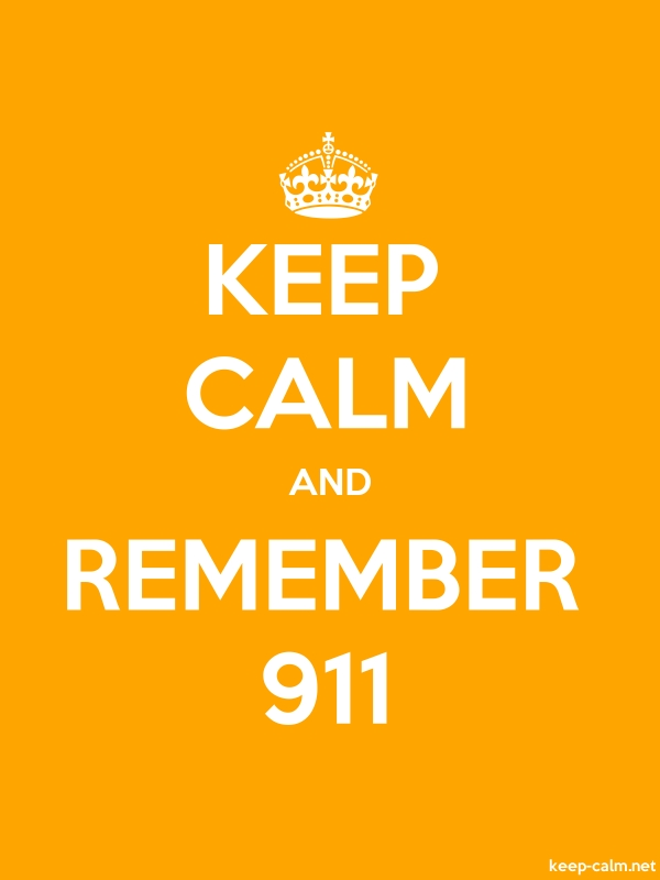 KEEP CALM AND REMEMBER 911 - white/orange - Default (600x800)