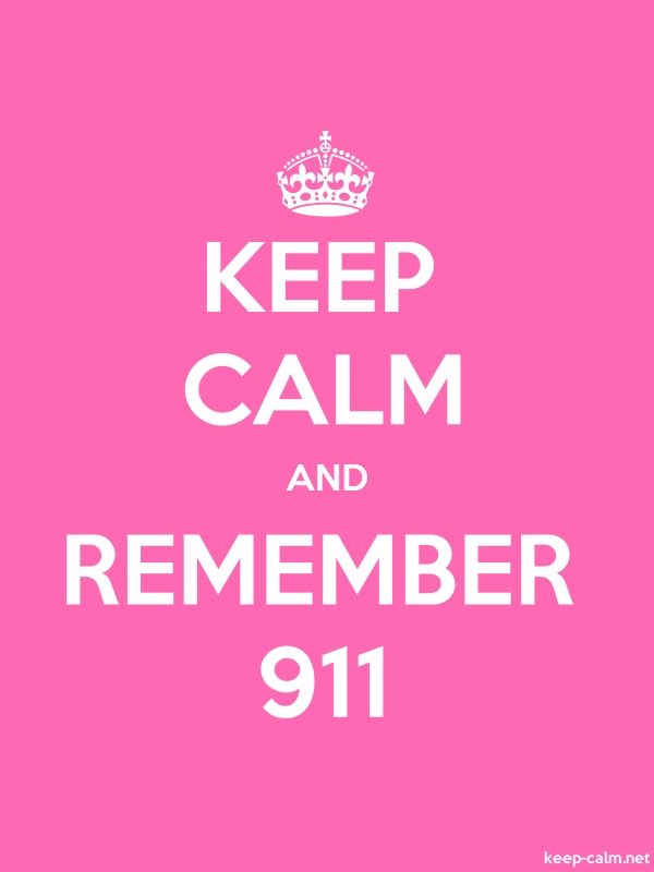 KEEP CALM AND REMEMBER 911 - white/pink - Default (600x800)