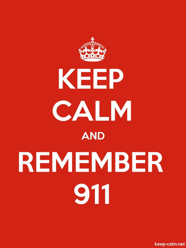 KEEP CALM AND REMEMBER 911 - white/red - Default (600x800)