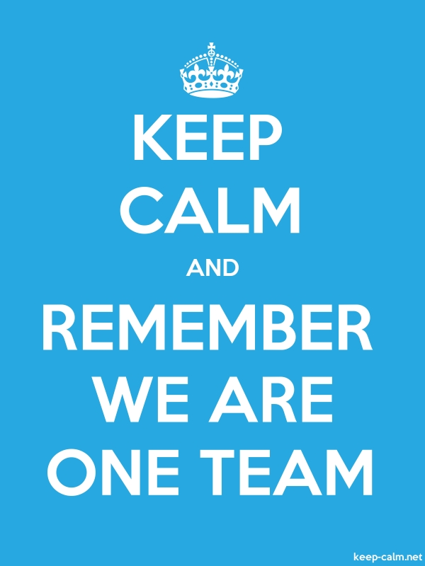 KEEP CALM AND REMEMBER WE ARE ONE TEAM - white/blue - Default (600x800)