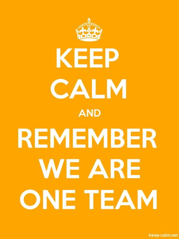 KEEP CALM AND REMEMBER WE ARE ONE TEAM - white/orange - Default (600x800)