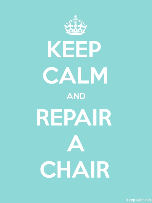 KEEP CALM AND REPAIR A CHAIR - white/lightblue - Default (600x800)